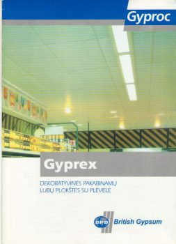 GYPREX. Dekoratyvinės pakabinamų lubų plokštės su plėvele