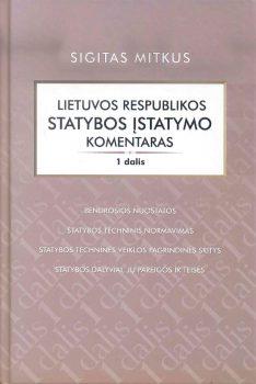 Lietuvos Respublikos statybos įstatymo komentaras